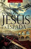 Entre Jesus e a Espada