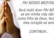 PAI NOSSO MEDITADO