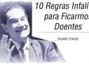 10 Regras Infalíveis para Ficarmos Doentes - Divaldo Franco