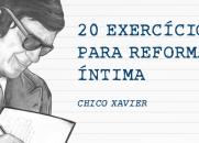 20 exercícios para Reforma Íntima
