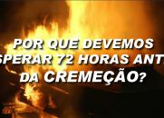 Por que Devemos Esperar 72 horas Antes da Cremação?