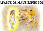 Afaste os Maus Espíritos