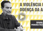 A Violência é a Doença da Alma - Linda Entrevista de Divaldo Franco