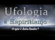 O que é data limite? | Ufologia e Espiritismo