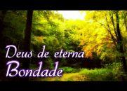 Deus de Eterna Bondade