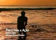 Prece Para a Ação - Divaldo Franco