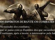 Durante uma batalha, há Espíritos assistindo aos combates e amparando cada um dos exércitos?