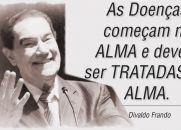 Divaldo Franco - As Doenças começam na ALMA e devem ser TRATADAS NA ALMA.