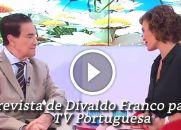 Assista a Entrevista de Divaldo Franco para a TV Portuguesa