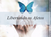 Libertando os Afetos