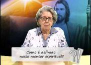 Como é definido nosso mentor espiritual? Visão Espírita