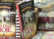 SEJA FELIZ HOJE - Novo Livro de Divaldo Franco