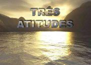 Três Atitudes - Reflexão Espírita