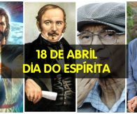 18 de Abril - O Dia do Espírita