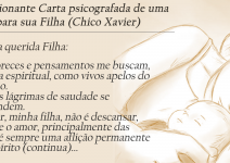Minha Querida Filha (Carta de uma mãe para sua filha, psicografada por Chico Xavier)