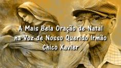 Oração de Natal - Chico Xavier