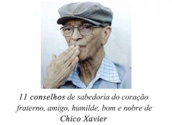 11 Conselhos de Chico Xavier