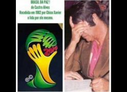 Brasil da paz - Narrada por Chico Xavier