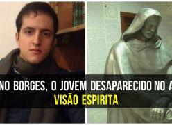 Bruno Borges, o jovem desaparecido no Acre – Visão Espírita