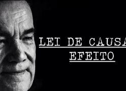 DIVALDO FRANCO EXPLICA EM DETALHES COMO FUNCIONA A LEI DE CAUSA E EFEITO