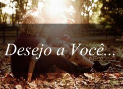 Desejo a Você