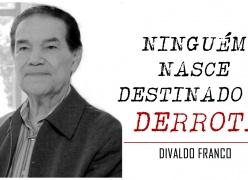 Ninguém Nasce Destinado a Derrota - Divaldo Franco