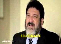 Reflexão sobre a Felicidade - Mario Sérgio Cortella