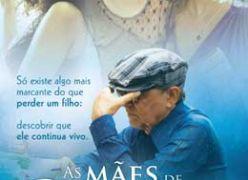 As Mães de Chico Xavier - Estreia Nacional nos Cinemas