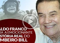 Divaldo Franco Narra a Emocionante História Real do Bombeiro Bill