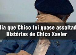 O dia que Chico foi quase assaltado - Histórias de Chico Xavier