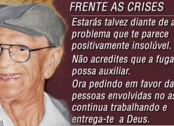 Frente as Crises -  Chico Xavier