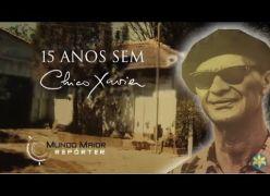 15 ANOS SEM CHICO XAVIER - ESPECIAL
