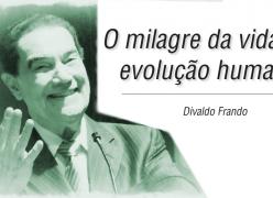 O milagre da vida e a evolução humana - Divaldo Franco
