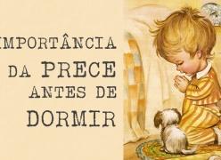A IMPORTÂNCIA DA PRECE ANTES DE DORMIR