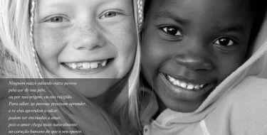 Se elas aprendem a odiar,  podem ser ensinadas a amar -  Nelson Mandela