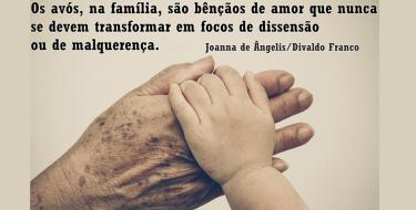 A presença dos Avós -  Divaldo Franco pelo Espírito Joanna de Ângelis