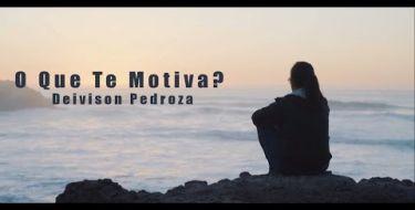 O que te motiva?