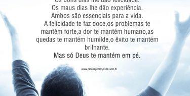 Só Deus te mantém em pé