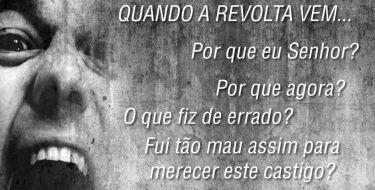 Quando a Revolta Vem...