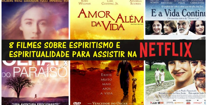 Mensagem 8 Filmes Sobre Espiritismo E Espiritualidade Para