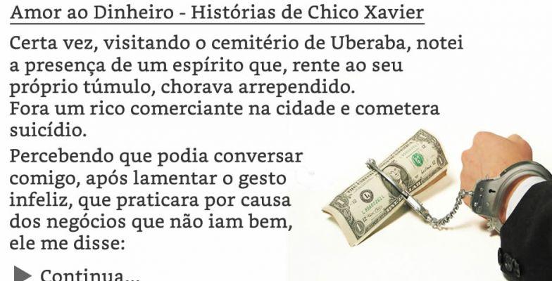 Mensagem De Chico Xavier Amor Ao Dinheiro Histórias De Chico Xavier