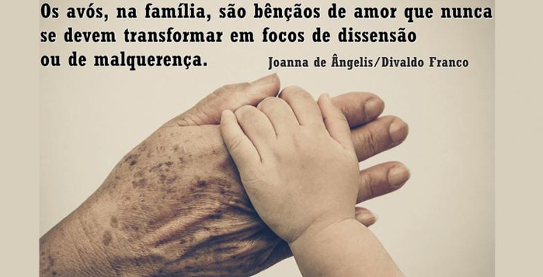 Mensagem De Divaldo Franco E Joanna De ângelis A Presença Dos Avós