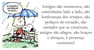 Amigos são momentos, são caminhadas lado a lado, são lembranças dos tempos, são pedaços do…