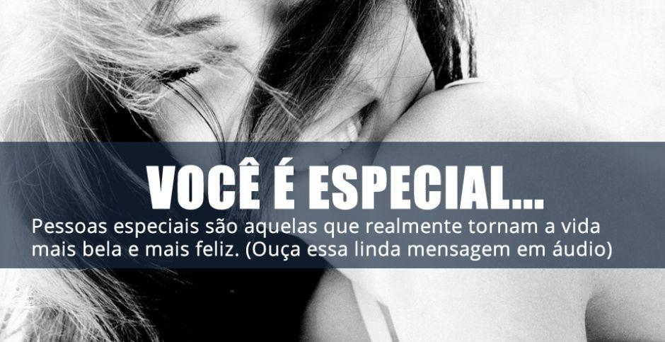Para A Pessoa Mais Especial Do Mundo Que é Vc Meu Amor: Você é Especial